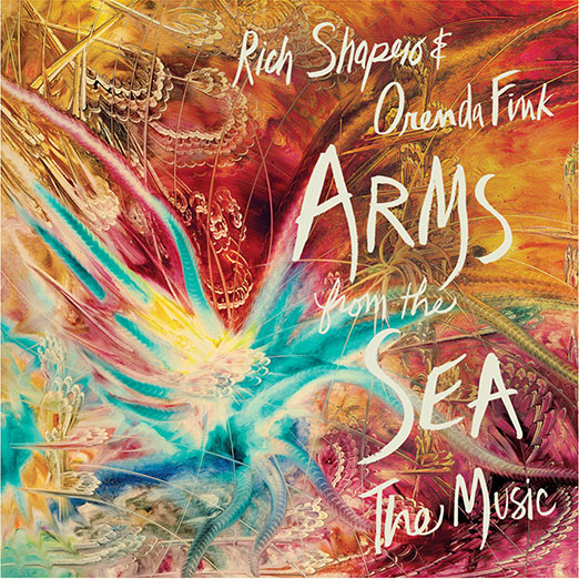 Arms from the Sea Music by Rich Shapero & Orenda Fink